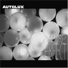 Autolux_future_perfect