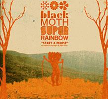 Black Moth Super Rainbow - Start A People